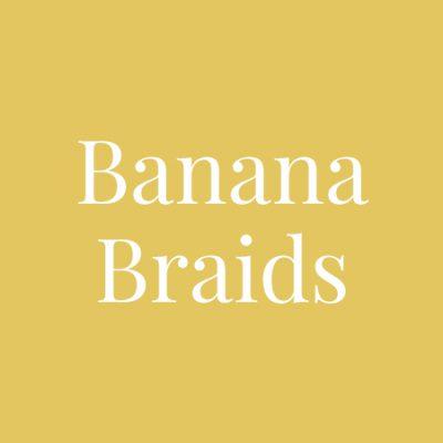 Banana Braids